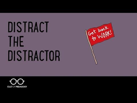 Distract the Distractor: Stop Off-Task Behavior Without Drama | Cult of Pedagogy