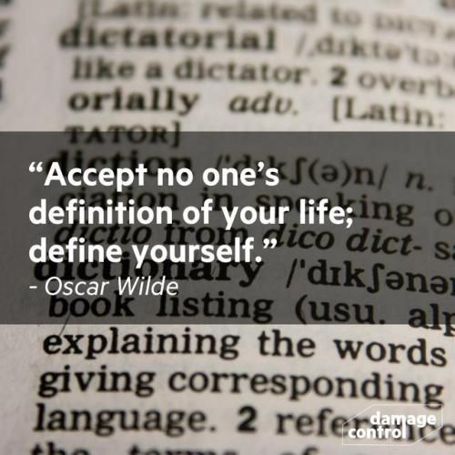 Accept No Ones Definition Of Your Life Define