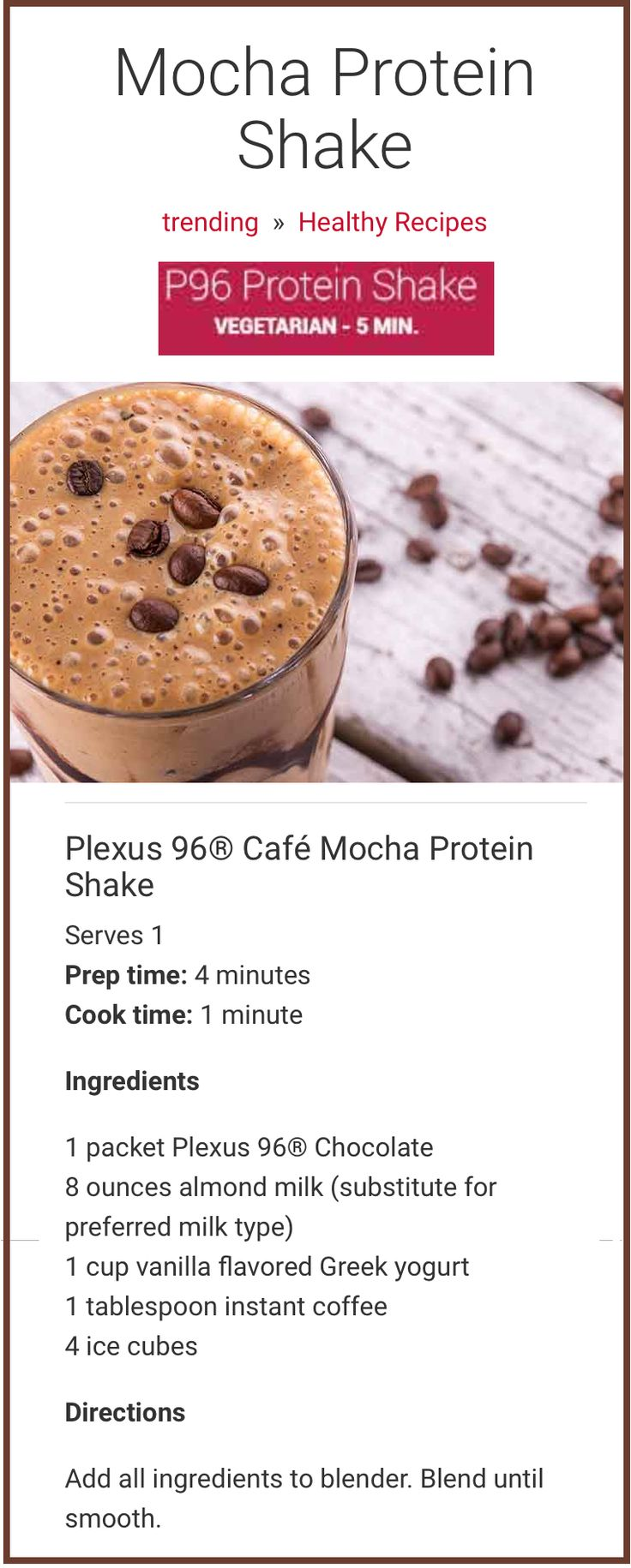 Coffee and chocolate combine to create a cafe mocha protein shake sure to become every coffee lover's dream. Unlike blended coffee drinks from your local coffee shop, this protein smoothie features 15 grams of protein, more than 20 vitamins and minerals, and Plexus 96® Chocolate whey protein powder, making it a healthy, post-workout snack or chocolate-java fix.
