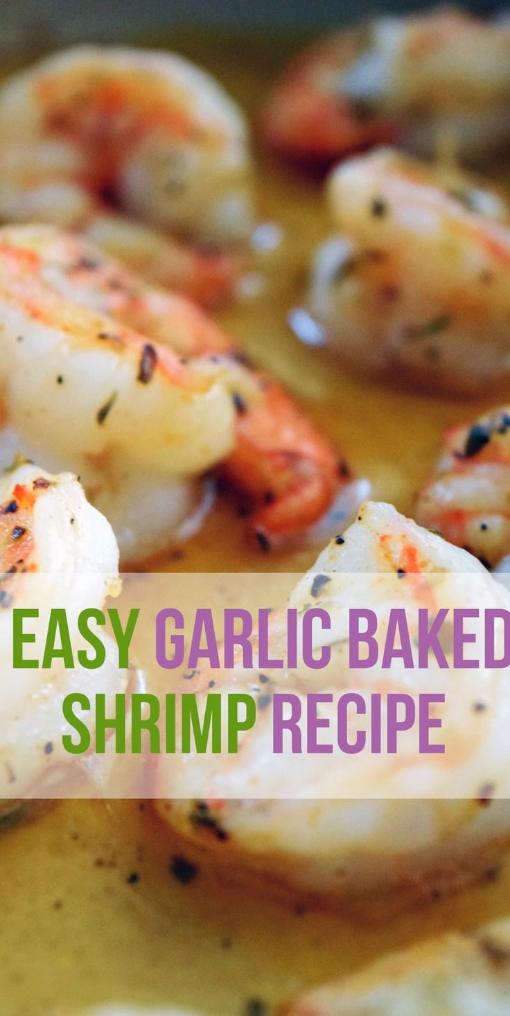 Easy Garlic Baked Shrimp Recipe|EATLOVEWEAR