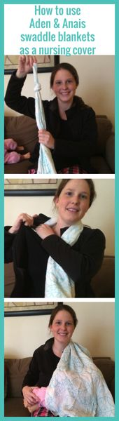 How to use an Aden & Anais Swaddle Blanket As a Nursing Cover