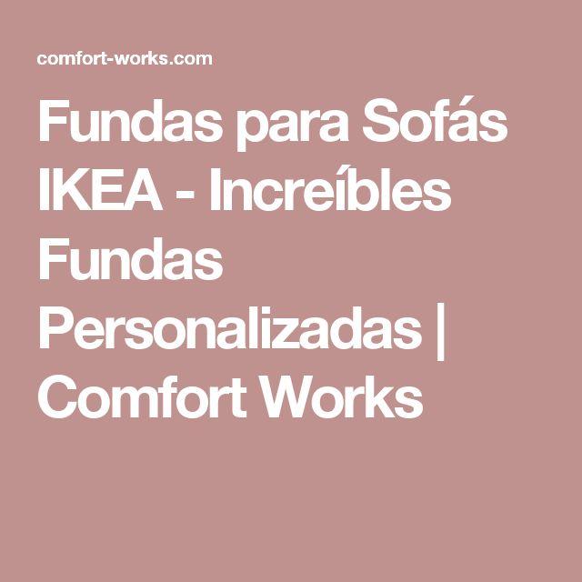 Fundas para Sofás IKEA - Increíbles Fundas Personalizadas | Comfort Works