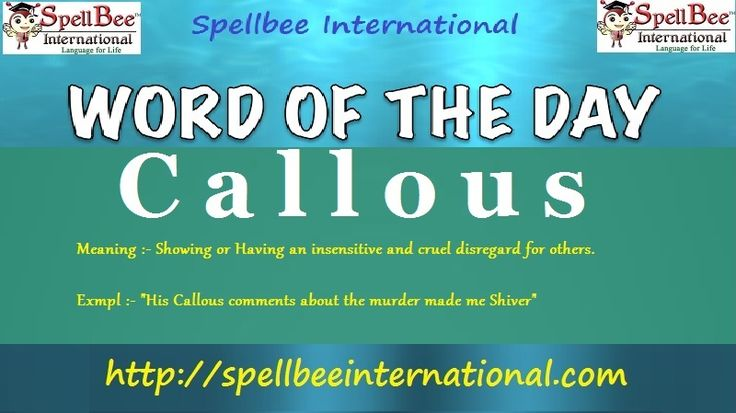 what does the word calloused mean