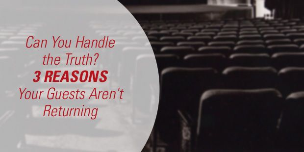 The Vision Room Can You Handle the Truth? 3 Reasons Your Guests Aren't Returning » The Vision Room