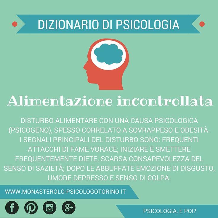 Dizionario di #Psicologia: Alimentazione Incontrollata.