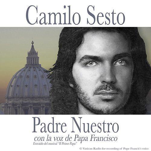 Camilo Sesto - Padre Nuestro - 2016
