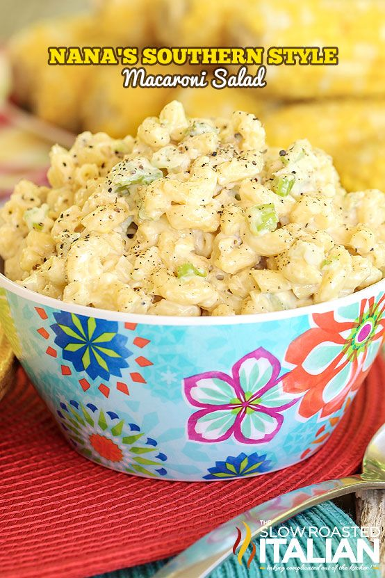 Nana's Southern Style Macaroni Salad is the best ever macaroni salad of all time. #TSRISummer #salad #pasta