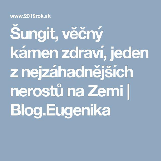 Šungit, věčný kámen zdraví, jeden z nejzáhadnějších nerostů na Zemi | Blog.Eugenika