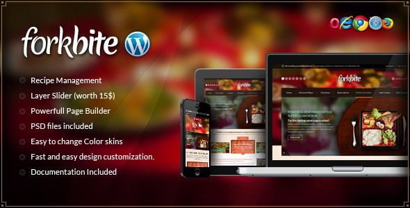 Forkbite - Food Recipe and Restaurant theme   http://themeforest.net/item/forkbite-food-recipe-and-restaurant-theme/4277313?ref=damiamio       Forkbite is a wordpress theme specially designed for Food Recipe and Restaurant websites. This template   is easy to modify and ready to be up and running out of the box. The PSD files included have  been customized to allow fast skinning.   Main Features   Layer Slider    Recipe Managment    Gallery Managment    Slider Managment    Sidebar Managment…