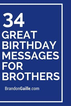 34 Great Birthday Messages for Brothers
