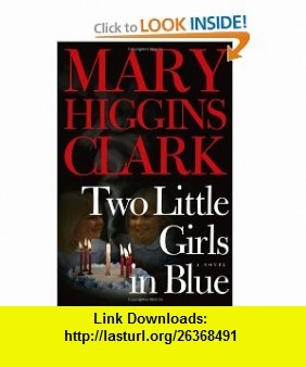 10 best cheap ebooks images on pinterest pdf baby girls and two little girls in blue a novel mary higgins clark isbn 10 0743264908 fandeluxe Images