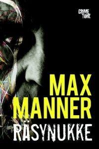 Max Manner: Räsynukke