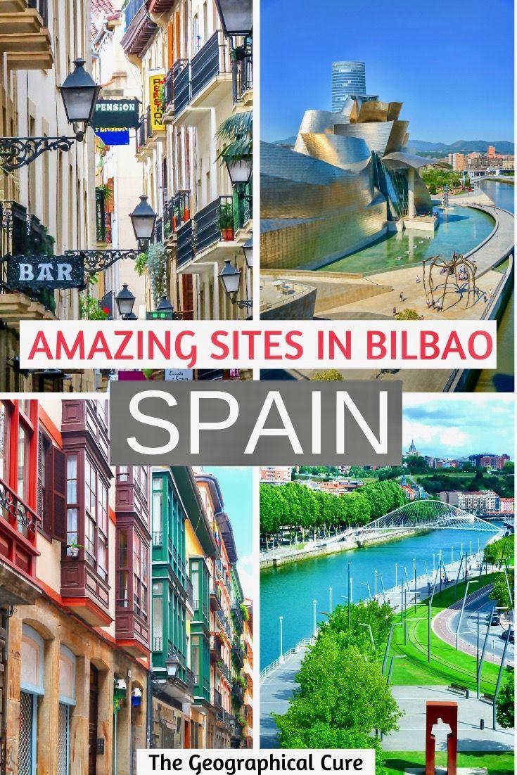 Unmissable Sites In Bilbao Spain Northern Spain Travel Spain Travel Northern Spain