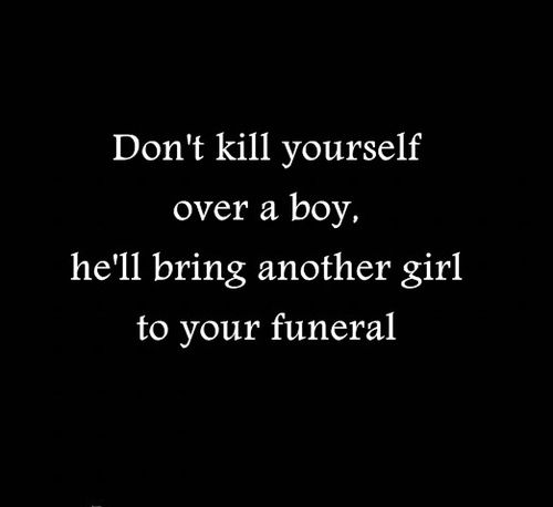 - this may be the MOST inspirational & truest advice I've ever seen for young girls who think it's the end of the world when a boy dumps her- #moveon