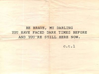 Courage, Dear Hearts ❤