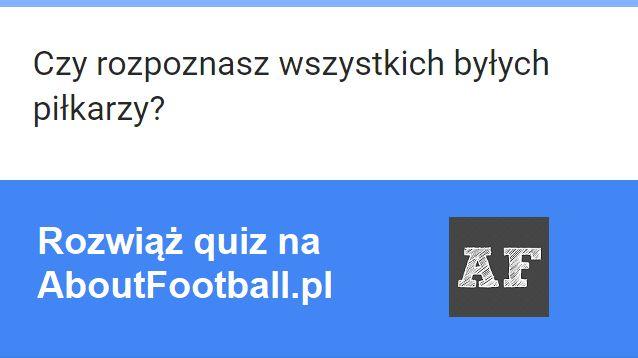 Quizy online • Czy rozpoznasz wszystkich byłych piłkarzy? • 12 znanych piłkarzy, którzy zakończyli kariery • Rozwiąż quiz piłkarski #pilkanozna #futbol #sport #polska #quiz #pilkarz