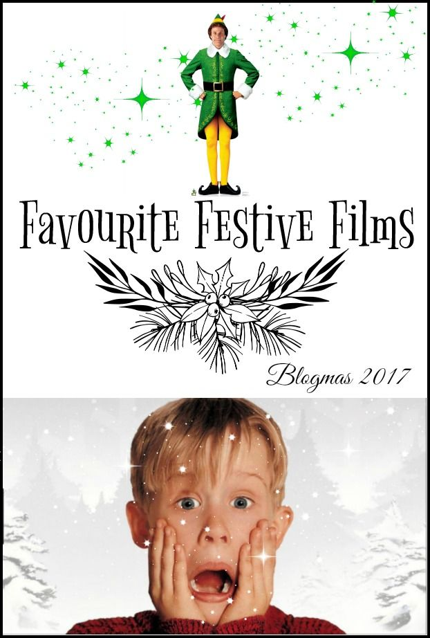 Here is a list of my Favourite Festive Films!  #blogmas2017 #Christmas #Festive