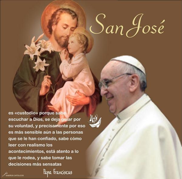 Yo Quiero Mucho A San José Porque Es Un Hombre Fuerte De Silencio Papa Francisco Dia De San Jose Papa Francisco Frases Frases De Santos