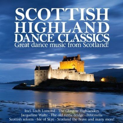 Scottish Highland Dance Classics - Scottish Highland Dance Classics