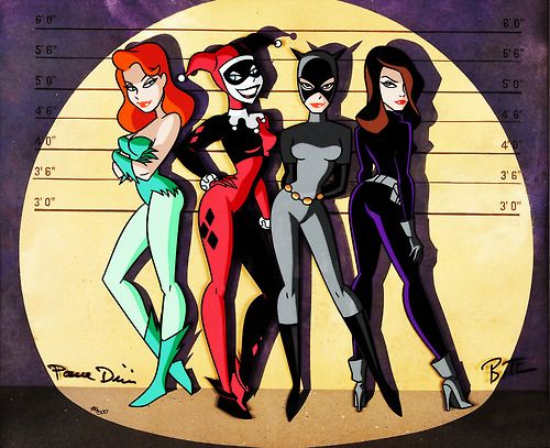 Poison Ivy, Harley Quinn, Catwoman, and Talia Al Ghul. All my favorite Batman characters.