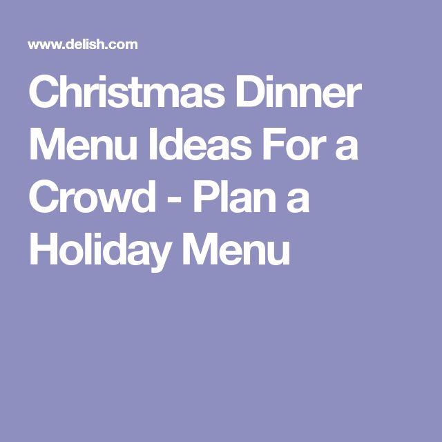 Christmas Dinner Menu Ideas For a Crowd - Plan a Holiday Menu