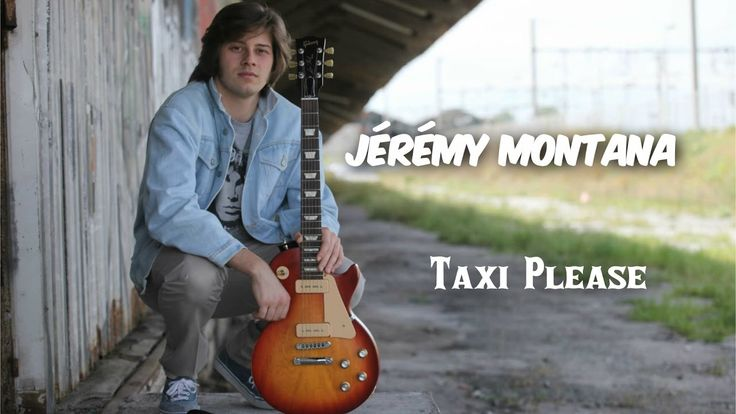 Jérémy Montana - Taxi Please