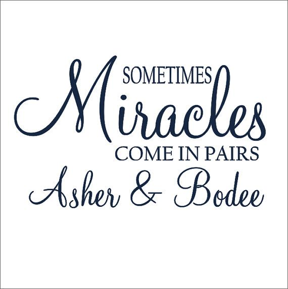 Sometimes Miracles Come in Pairs Twins Personalized Vinyl Wall Decal Twin Nursery Bedroom Housewares