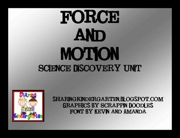 This is a 5 day lesson plan to teach force and motion to kindergarten.