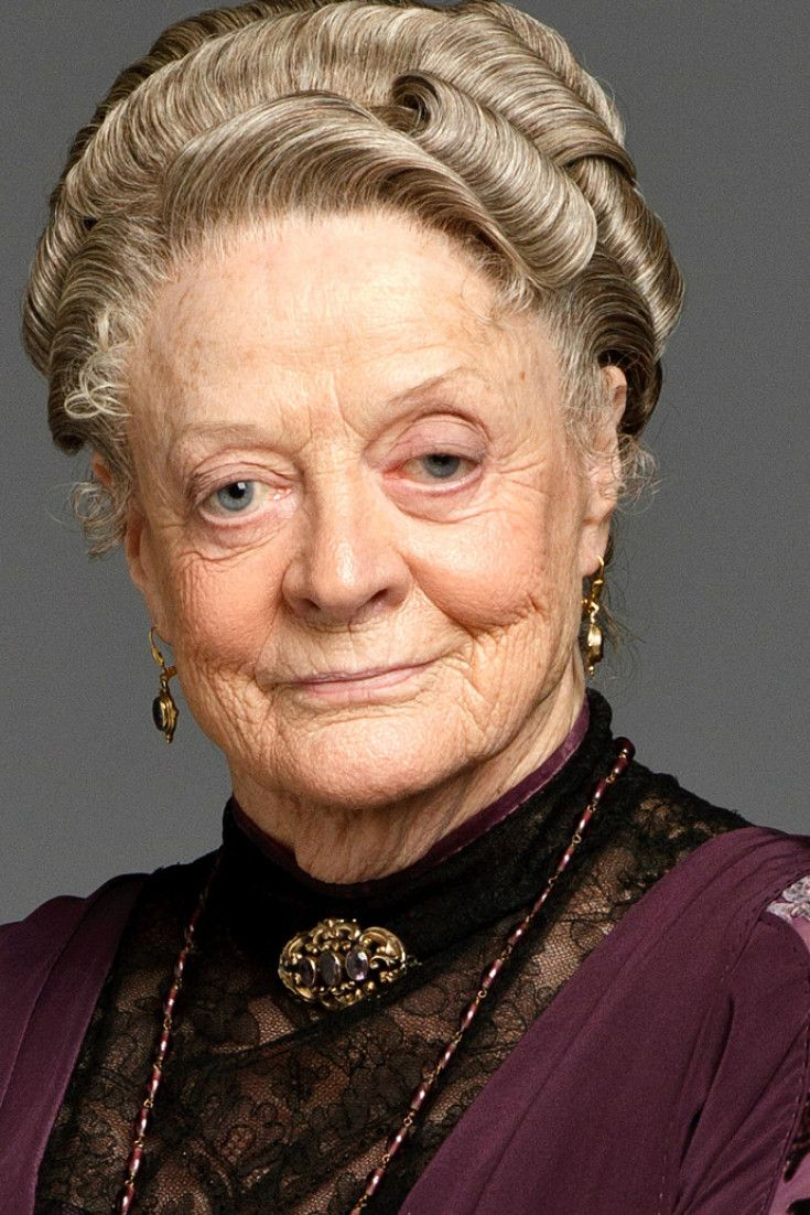 "The Wit And Wisdom Of Downton Abbey's Dowager Countess ""Don't be a defeatist , Dear It's very middle class."" ..rh"