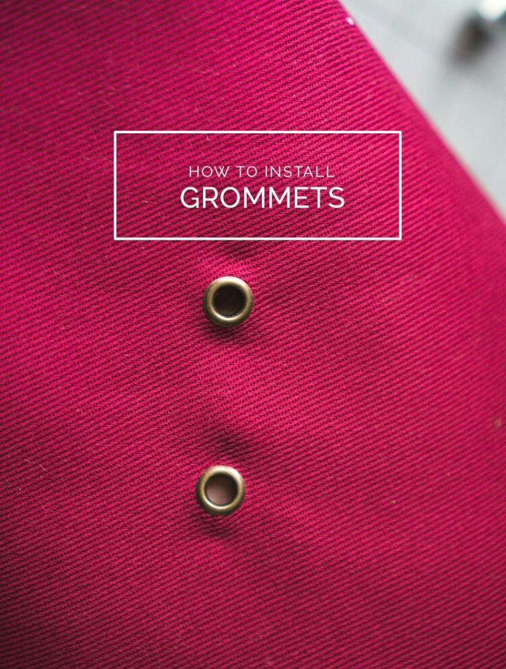How to install grommets (metal eyelets) tutorial http://closetcasefiles.com/install-metal-grommets/