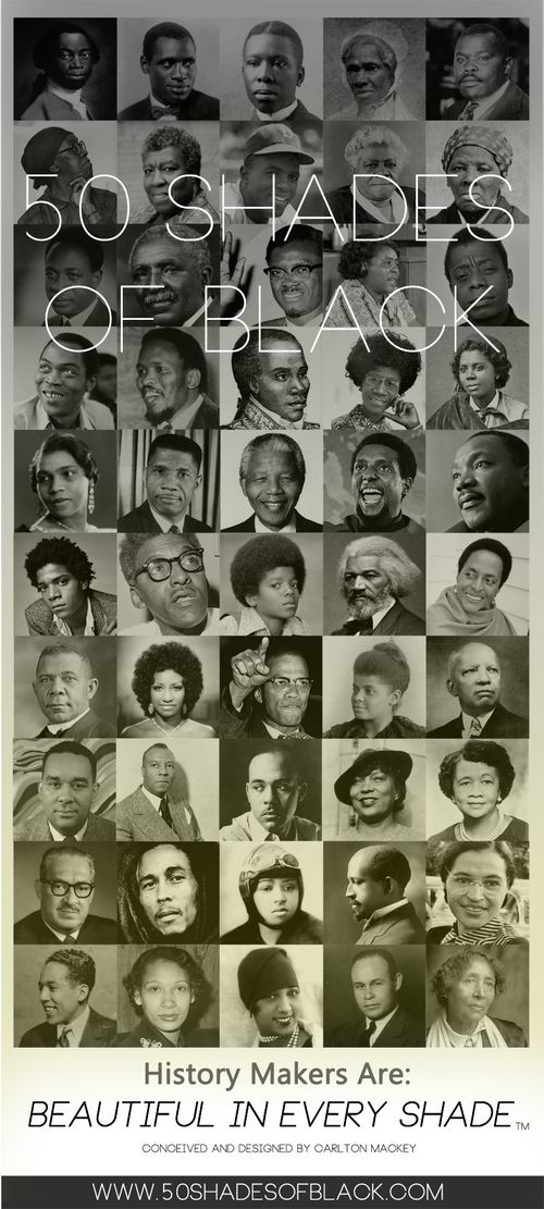 50 Shades of BLACK Presents: History Makers  -a 2014 Black History Month Tribute Poster - free download