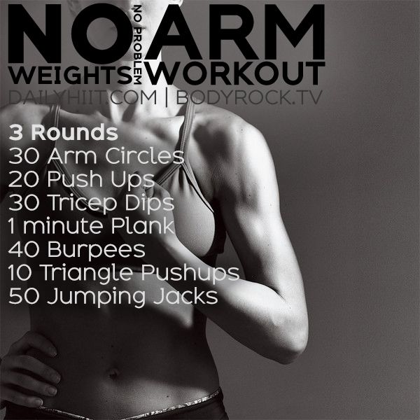 No Weights No Problem Arm Workout http://www.dailyhiit.com/hiit-blog/hiit-workout/arm-workouts/weights-problem-arm-workout/