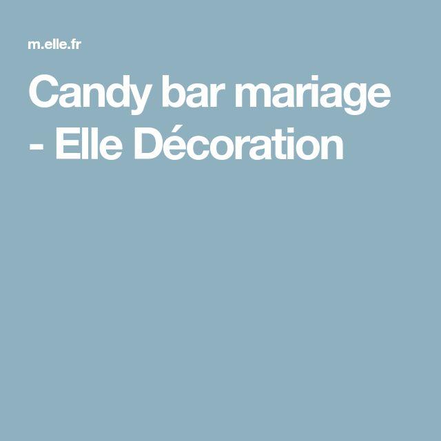 Candy bar mariage - Elle Décoration