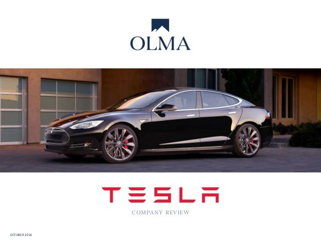 Tesla Company Review - October 2016