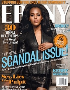 EBONY Magazine cover girl Kerry Washington!