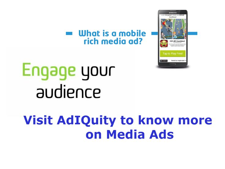 Mobile Rich Media Ad Compay in Bangalore   AdIQuity gives various ad platforms for publishers to promote their business using native ad strategy that includes video ads and other mobile rich media ads for its customers.  http://adiquity.com/demand-partners-ad-formats/