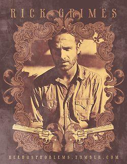 The Wild Walking Dead--Rick Grimes