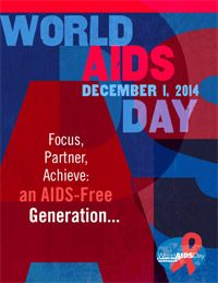 World AIDS Day: Shared responsibility - Strengthening results for an AIDS-free generation