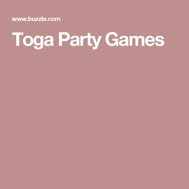 Toga Party Games