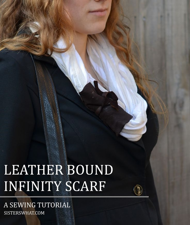 Leather Bound Infinity Scarf   Sisters, What!