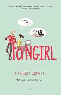 Fangirl av Rainbow Rowell. Bara så underbar! <3