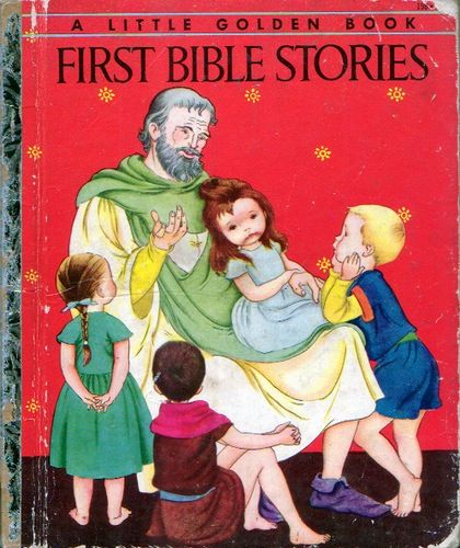 First Bible Stories, Illustrations by Eloise Wilkin, 1954