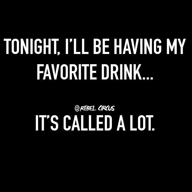 Alcoholic Quotes Impressive 200 Best Alcohol Humor Images On Pinterest  Hilarious Quotes . Design Inspiration