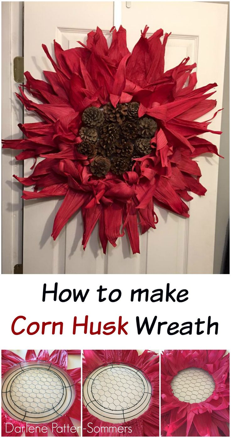 Darlene shares how to make a wreath out of corn husks and pine cones