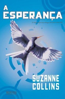 Jogos Vorazes - A Esperança - Volume 3 - Suzanne Collins