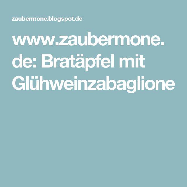 www.zaubermone.de: Bratäpfel mit Glühweinzabaglione