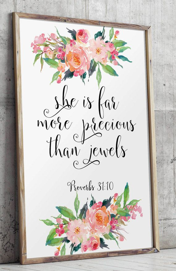 Verse from Proverbs 31:10 - She is far more precious than jewels. _________________________________________________________ This listing is an