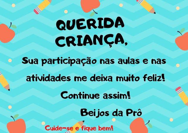 ♥***♥** Diário da Profa Glauce **♥***♥**: Cartão/mensagem para os alunos |  Frases de incentivo para crianças, Frases de incentivo, Mensagem educação  infantil