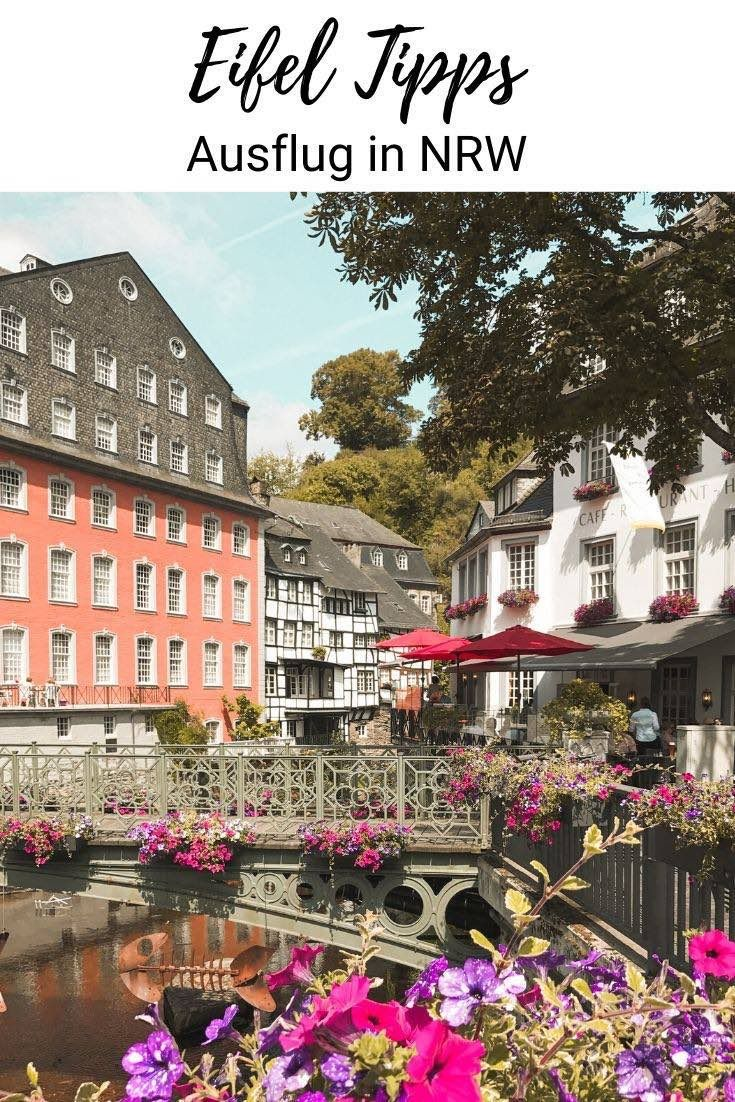 Eifel Tipps Fur Euren Tagesausflug Oder Kurzurlaub Travel On Toast In 2020 Ausflug Kurzurlaub Urlaub