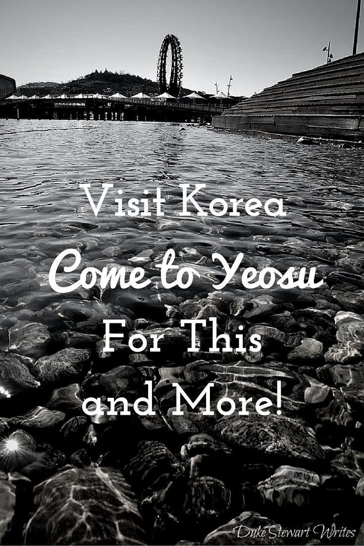 Visit Korea through these Photos from Yeosu!